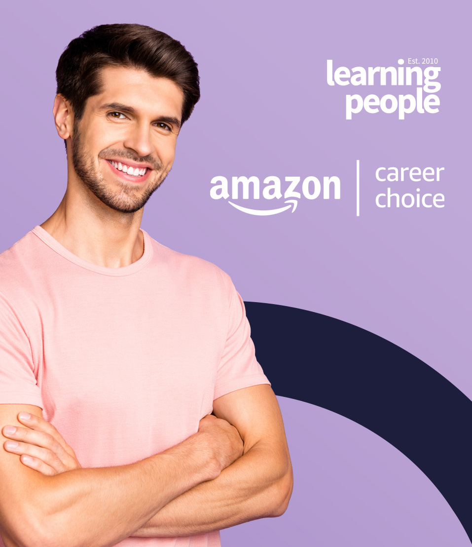 Amazon Career Choice partnered with Learning People